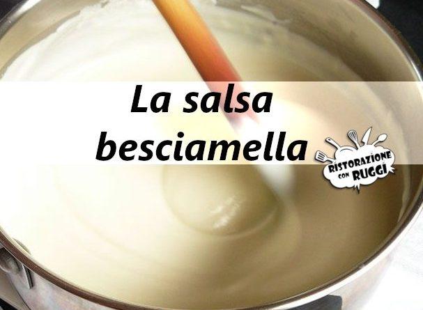 besciamella ricetta