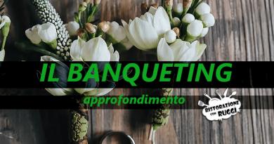 titolo banqueting manager cosè concetto spiegazione differenze alberghiero